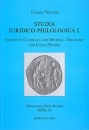 Első borító: Studia Iuridico-Philologica 1. Studies in Classical and Medieval Philology and Legal History.