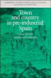 Town and country in pre-industrial Spain.Cuenca 1550-1870